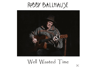 Robby Ballhause - Well Wasted Time - (CD)