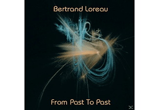 Bertrand Loreau - From Past To Past - (CD)