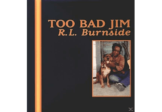 R.L. Burnside - Too Bad Jim - (Vinyl)