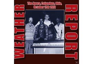 Weather Report - The Agora, Columbus, Ohio, Oct.17th 1972 - (CD)