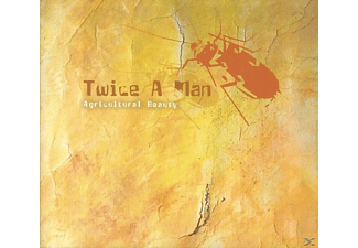Twice A Man - Agricultural Beauty - (CD)