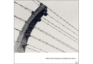 Dakota Suite - Songs For A Barbed Wired Fence - (CD)