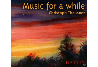 Christoph Theusner - Music For A While - (CD)
