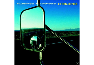 Chris Jones - Roadhouses & Automobiles - (CD)