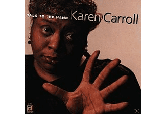 Karen Carroll - Talk To The Hand - (CD)