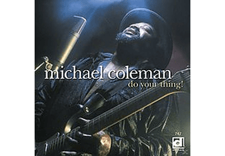 Michael Coleman - Do Your Thing! - (CD)
