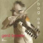 Gerd Bessler - Bog Oak [CD] - broschei