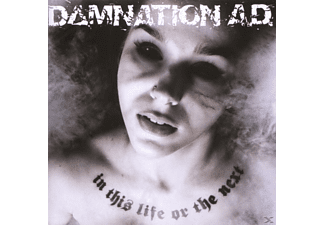 Damnation Ad - In This Life Or The Next - (CD)