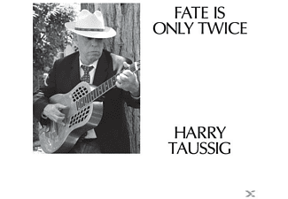 Harry Taussig - Fate Is Only Twice - (Vinyl)