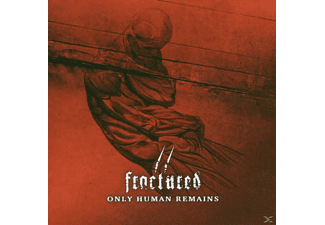 Fractured - Only human remains - (CD)