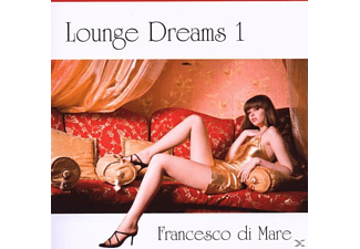 Francesco Di Mare - Lounge Dreams 1 - (CD)