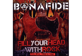 Bonafide - Fill Your Head With Rock - (CD)