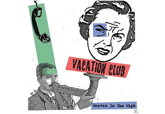 Vacation Club - Heaven Is Too High - (Vinyl)