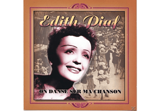Edith Piaf - On Danse Sur Ma Chanson - (CD)