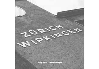 Jerry Once Rojas - Zürich Wipkingen [CD]
