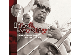 Fred Wesley - With A Little Help From My Friends - (CD)