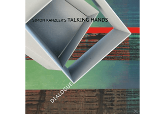 Simon Kanzler's Talking Hands - Dialogue - (CD)