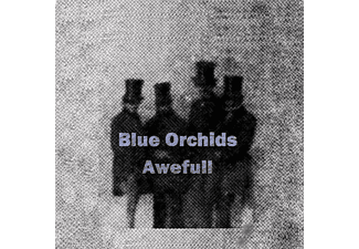 Blue Orchids - AWEFULL - (CD)