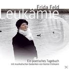 Frida Feld - Leukämie-Ein Poetisches Tagebuch -...
