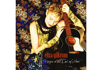 Eliza Gilkyson - Roses at the End of Time - (CD)