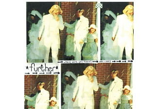 Further - Where Were You Then? - (CD)