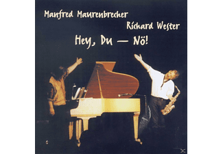 Manfred Maurenbrecher, MAURENBRECHER,MANFRED/WESTER,RICHAR - Hey, Du-Nö! - (CD)