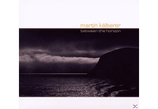 Kalberer, Martin Kälberer - Between The Horizon - (CD)
