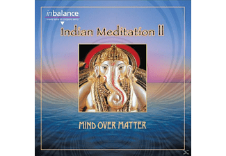 Mind Over Matter - Indian Meditation Ii - (CD)