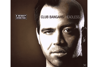 Club Bangahs - Headless - (CD)