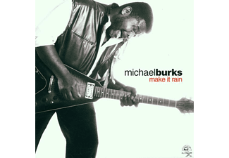 Michael Burks - Make It Rain - (CD)