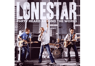 Lonestar - Party Heard Around The World [CD]