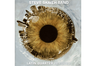 Steve B Skaith - Latin Quarter Revisited - (CD)