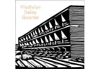 Vladislav Quartet Delay - Vladislav Delay Quartet - (CD)