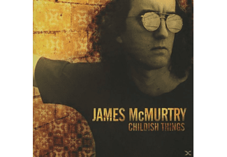James Mcmurtry - Childish Things - (CD)