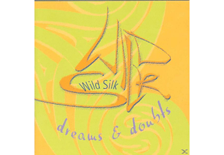 Wild Silk - Dreams & Doubts [CD]