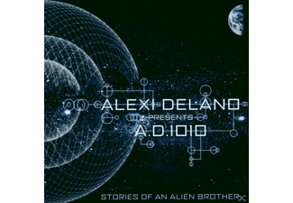 Alexi Pres.A.D.1010 Delano - Stories Of An Alien Brother - (CD)