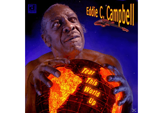 Eddie C. Campbell - Tear This World Up - (CD)