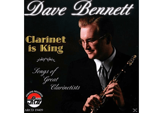 Dave Bennett - Clarinet Is King [CD]