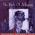 Drikung Kagyu Monks/Kuuskmann - The Path Of Mantra [CD] - broschei