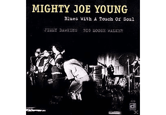 Mighty Joe Young - Blues With A Touch Of Soul - (CD)