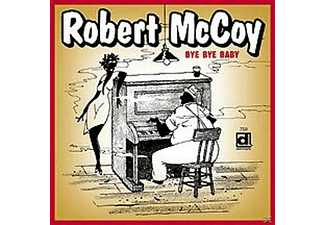 Robert Mccoy - Bye Bye Baby - (CD)