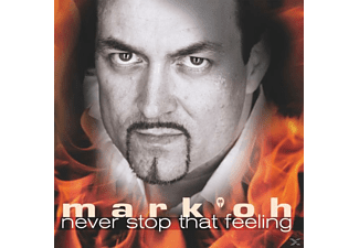 Mark'oh - Never Stop That Feeling - (CD)