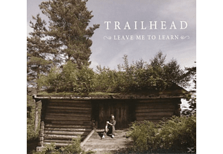 Trailhead - Leave Me To Learn - (CD)