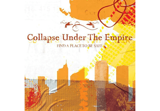 Collapse Under The Empire - Find A Place To Be Safe - (CD)