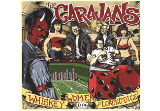 The Caravans - Whiskey, Women And Loaded Dice [CD]