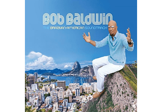 Bob Baldwin - The Brazilian-American Soundtrack - (CD)