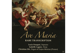 Lucie Fouquet, Isabelle Lagors, Christian Ott - Ave Maria - (CD)