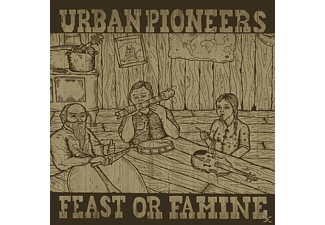 Urban Pioneers - Feast Or Famine - (Vinyl)