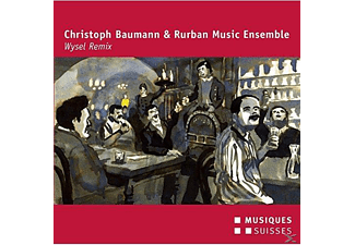 Christoph Baumann / Rurban Music Ensemble - Wysel Remix - (CD)