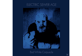 Electric Sewer Age - Bad White Corpuscle - (Vinyl)